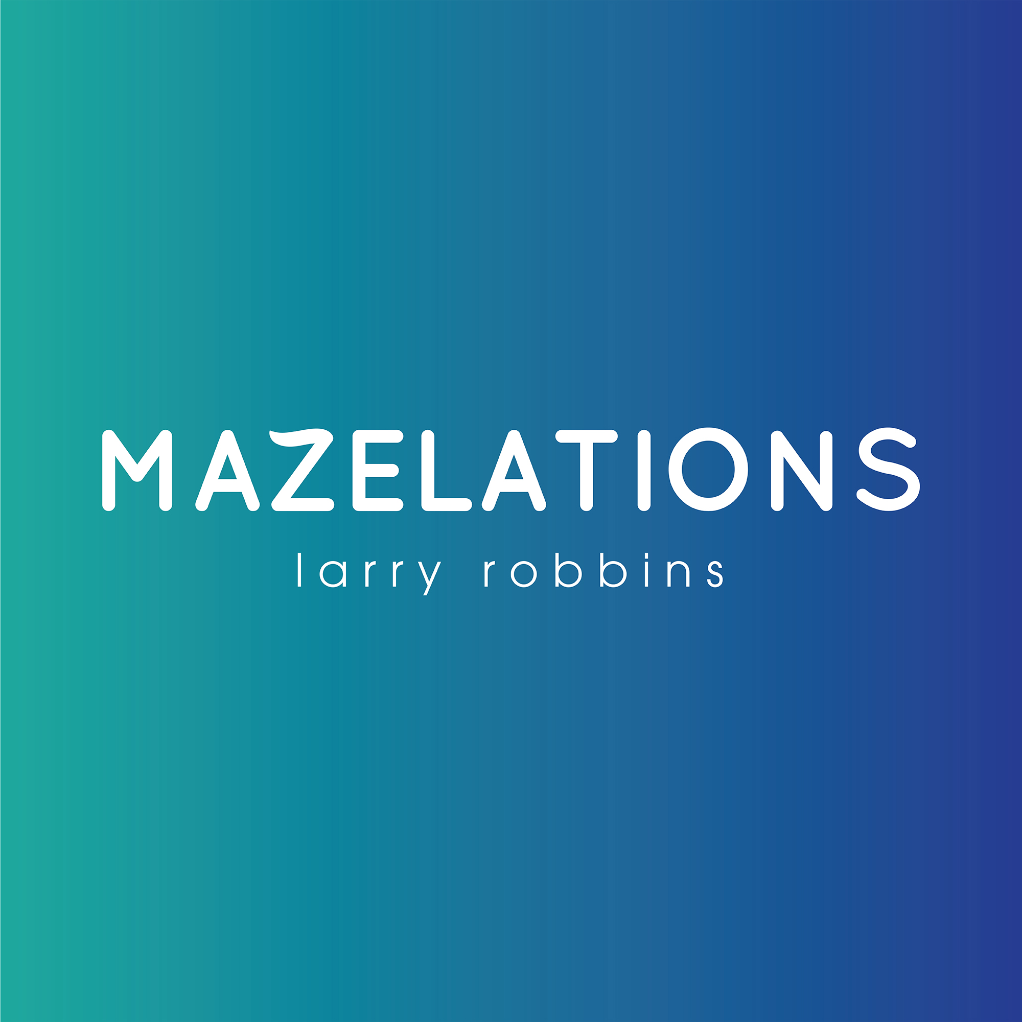Mazelations